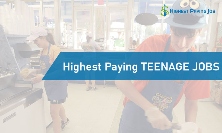 10 Highest Paying Teenage Jobs Near You
