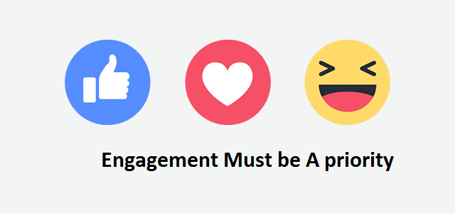 Engagement Must be A priority