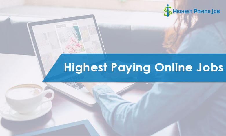 Highest Paying Online Jobs of This Year