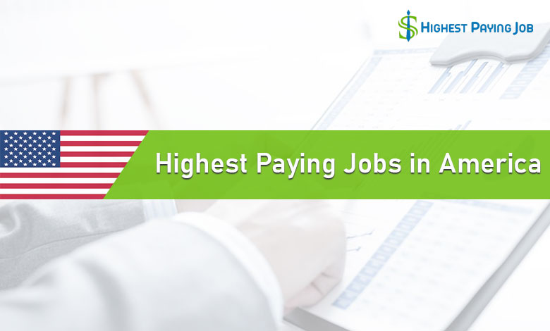 Top Paying Jobs in America
